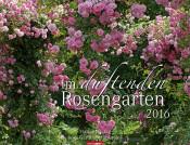 Im duftenden Rosengarten