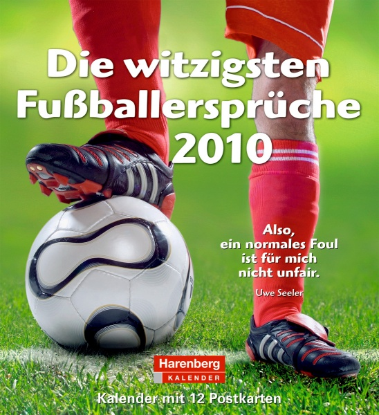 Harenberg Lieblingspostkarten-Kalender Fussballersprüche 2010