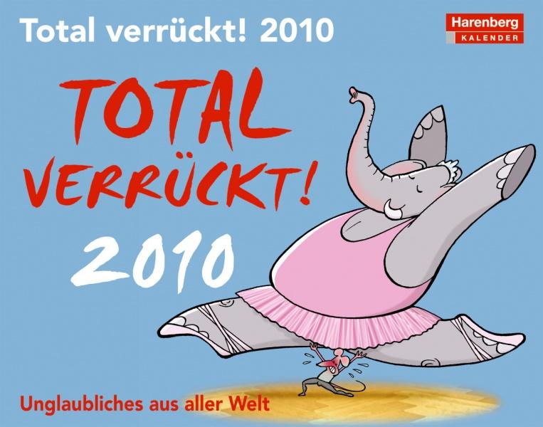 "Harenberg Humorkalender ""Total verrueckt 2010"", Cover"