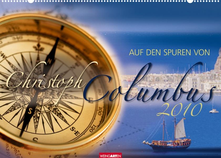 """Weingarten """"Auf den Spuren von Christoph Columbus 2010"""""""
